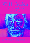 W. H. Auden, The Life and Love of a Poet