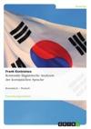 Kontrastiv-linguistische Analysen Der Koreanischen Sprache