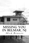 Missing You In Belmar NJ