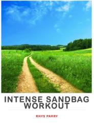Intense Sandbag Workout