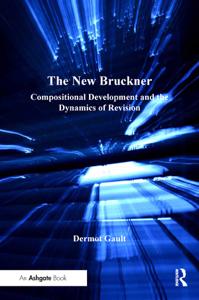The New Bruckner Copertina del libro