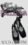 The Twirling Ballerina