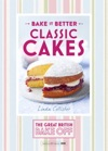 Great British Bake Off -Bake It Better No1 Classic Cakes