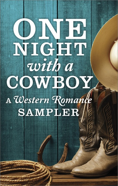 One Night with a Cowboy: A Western Romance Sampler - Linda Lael Miller, Diana Palmer, Maisey Yates, Jodi Thomas, Trish Milburn, B.J. Daniels, Delores Fossen, Linda Warren, Lindsay McKenna & Mia Kay book cover