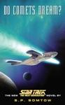 Star Trek The Next Generation Do Comets Dream