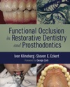 Functional Occlusion In Restorative Dentistry And Prosthodontics
