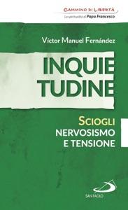 Inquietudine. Sciogli nervosismo e tensione Book Cover