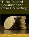 Time Tested Solutions For Coin Collecting