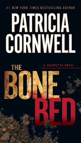Patricia Cornwell - The Bone Bed