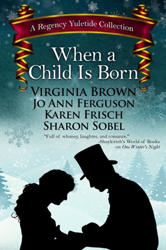 Virginia Brown, Jo Ann Ferguson, Karen Frisch & Sharon Sobel - When a Child Is Born