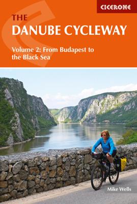 The Danube Cycleway Volume 2 - Mike Wells book