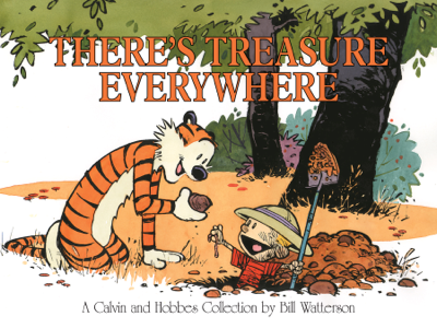 There's Treasure Everywhere - Bill Watterson book