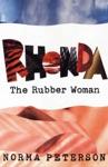 Rhonda The Rubber Woman