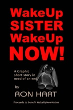 Wake Up Sister Wake Up Now!