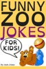 Funny Zoo Jokes For Kids
