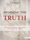 Avoiding The Truth - Teen Bible Study
