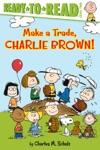 Make A Trade Charlie Brown