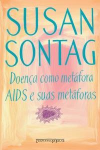Doença como metáfora / AIDS e suas metáforas Book Cover