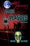 Earths Survivors Zombie Plagues Collection Two
