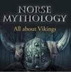 Norse Mythology All About Vikings