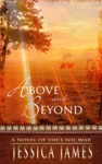 Above And Beyond A Novel Of Love And Redemption During The Civil War