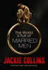 Jackie Collins - The World Is Full of Married Men  artwork