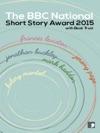 The BBC National Short Story Award 2015
