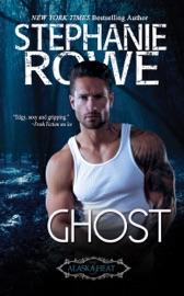 Ghost - Stephanie Rowe by  Stephanie Rowe PDF Download