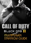Call Of Duty Black Ops 2 Multiplayer Strategy Guide