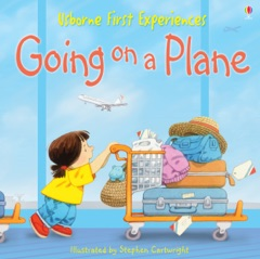 Usborne First Experiences: Going on a Plane