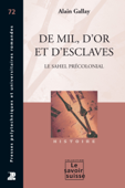 De mil, d'or et d'esclaves