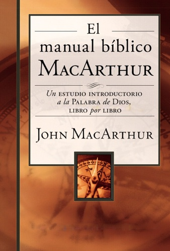 John F. MacArthur - El manual bíblico MacArthur
