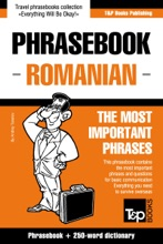 Phrasebook Romanian: The Most Important Phrases - Phrasebook + 250-Word Dictionary