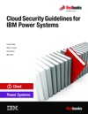 Cloud Security Guidelines For IBM Power Systems