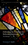 Defending The Trinity In The Reformed Palatinate