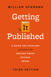 Getting It Published, Third Edition