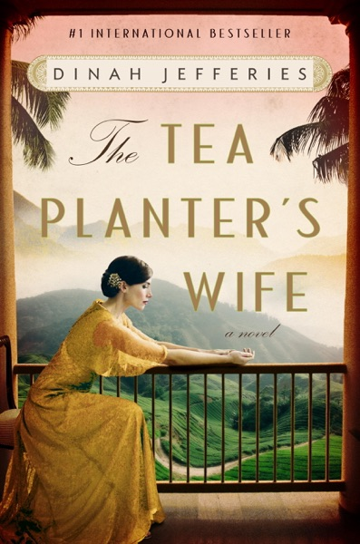 The Tea Planter's Wife - Dinah Jefferies book cover