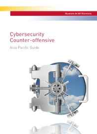 CYBERSECURITY COUNTER-OFFENSIVE ASIA PACIFIC GUIDE