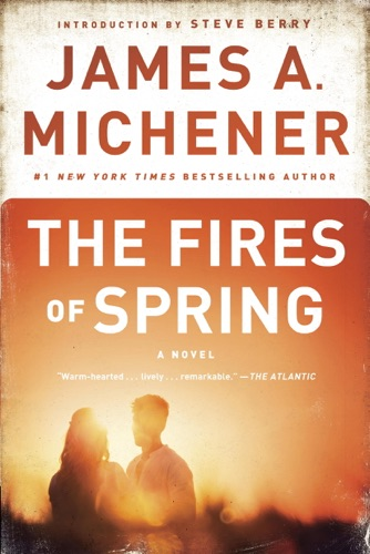 James A. Michener & Steve Berry - The Fires of Spring