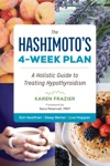 The Hashimotos 4-Week Plan