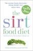 The Sirtfood Diet - Aidan Goggins & Glen Matten