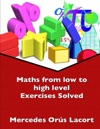 Maths From Low To High Level Exercises Solved