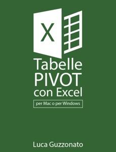 Tabelle pivot con Excel da Luca Guzzonato