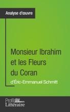 Monsieur Ibrahim Et Les Fleurs Du Coran D'Éric-Emmanuel Schmitt