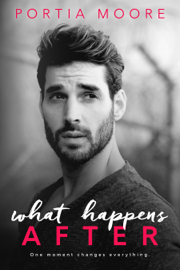What Happens After - Portia Moore book summary