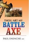 Thou Art My Battle Axe