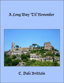 A Long Way Til November