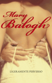 Ligeramente perverso (Bedwyn 2) Book Cover