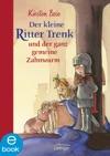 Der Kleine Ritter Trenk Und Der Ganz Gemeine Zahnwurm