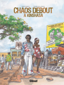 Download and Read Online Chaos debout à Kinshasa